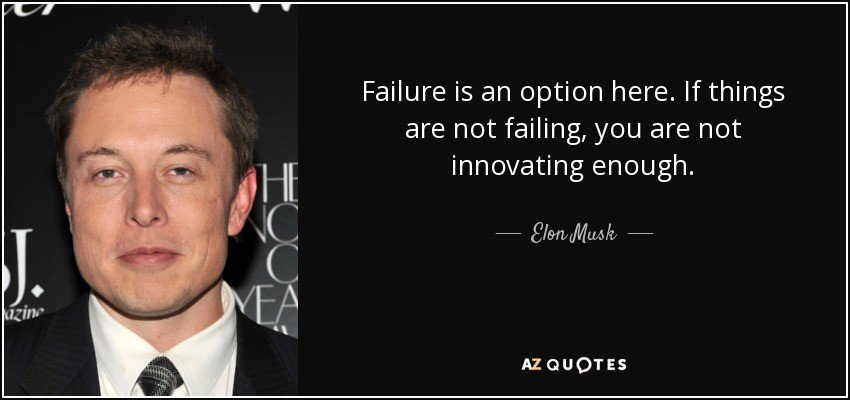 How failing is important: Elon Musk