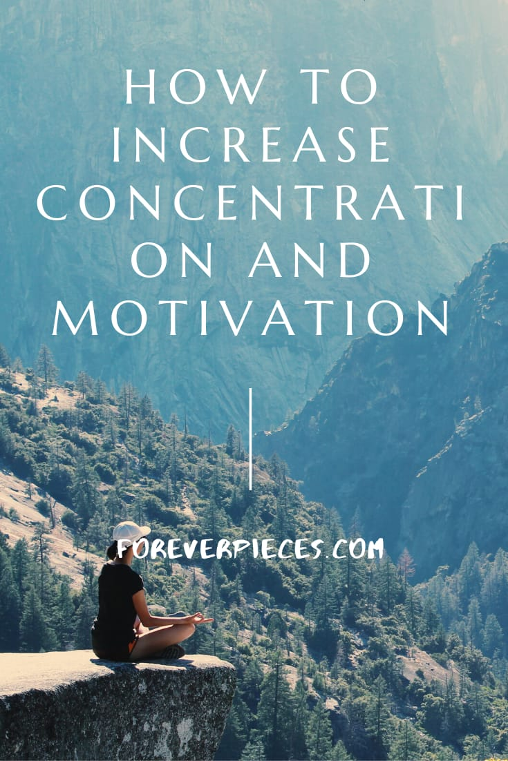 How To Increase Concentration And Motivation